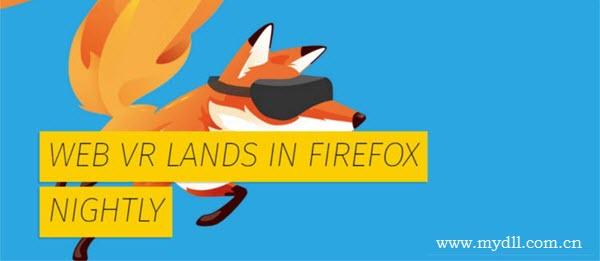 WebVR技术登录Firefox浏览器