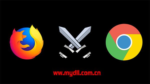 Firefox和Chrome哪个强